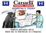 Canada Hospital Starvation